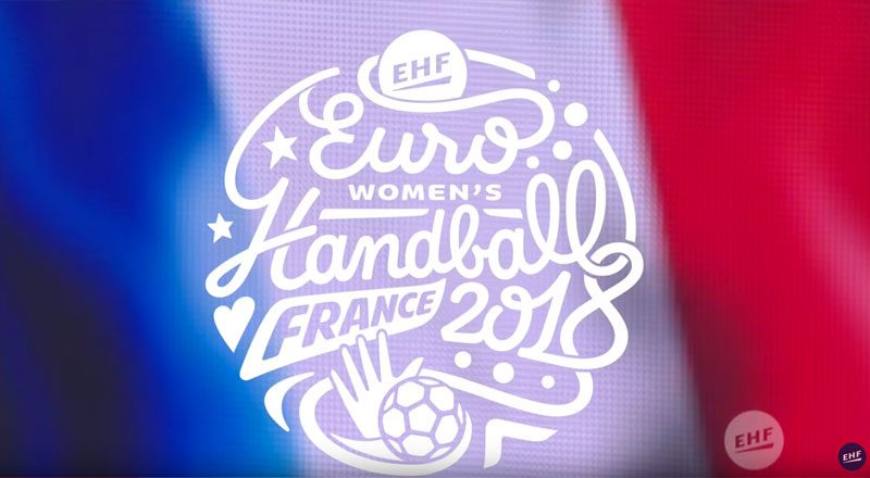 Handball EHFEURO 2018 Handballissime