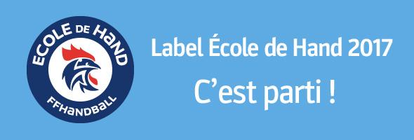 Label École de Hand 2017 ! C'est parti !