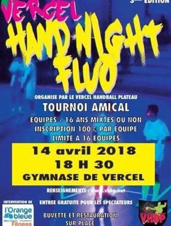 3ème édition «VERCEL HAND NIGHT FLUO» !!!